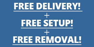Free Delivery, Free Setup, and Free Removal
